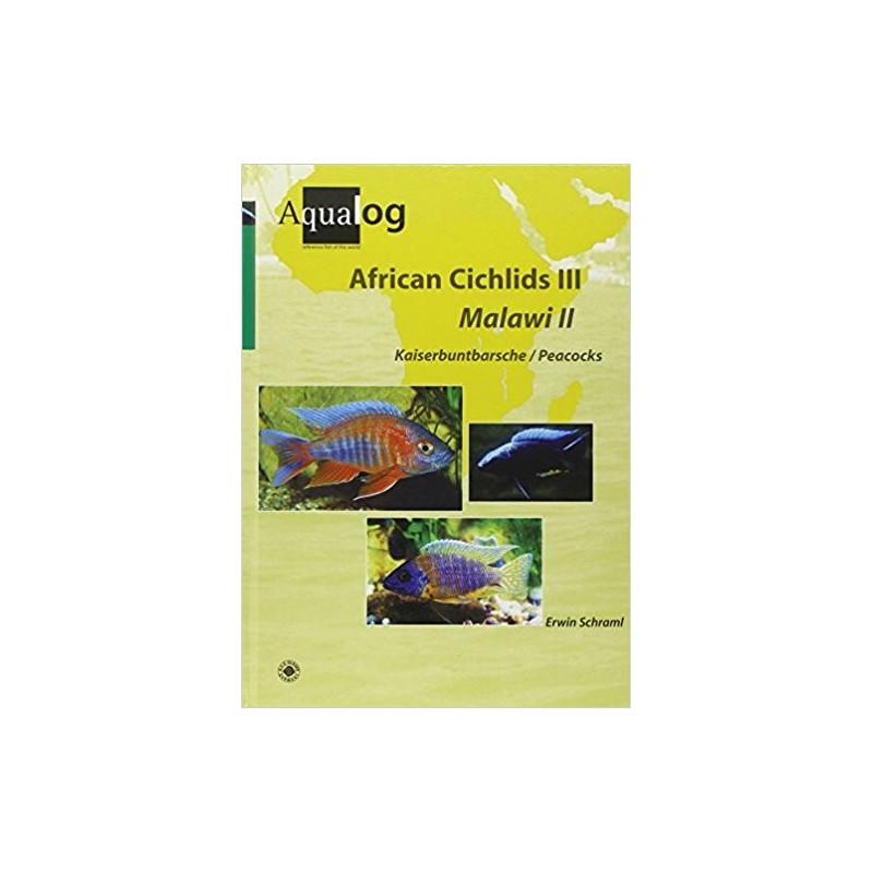 AQUALOG African Cichlids III Malawi II: Peacocks (English and German Edition)